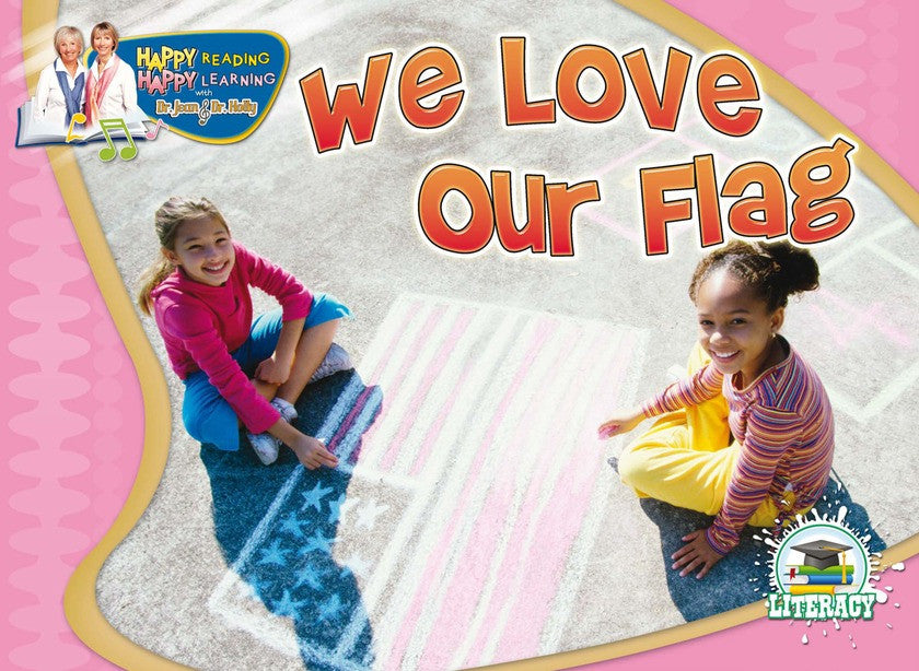 2010 - We Love Our Flag (eBook)