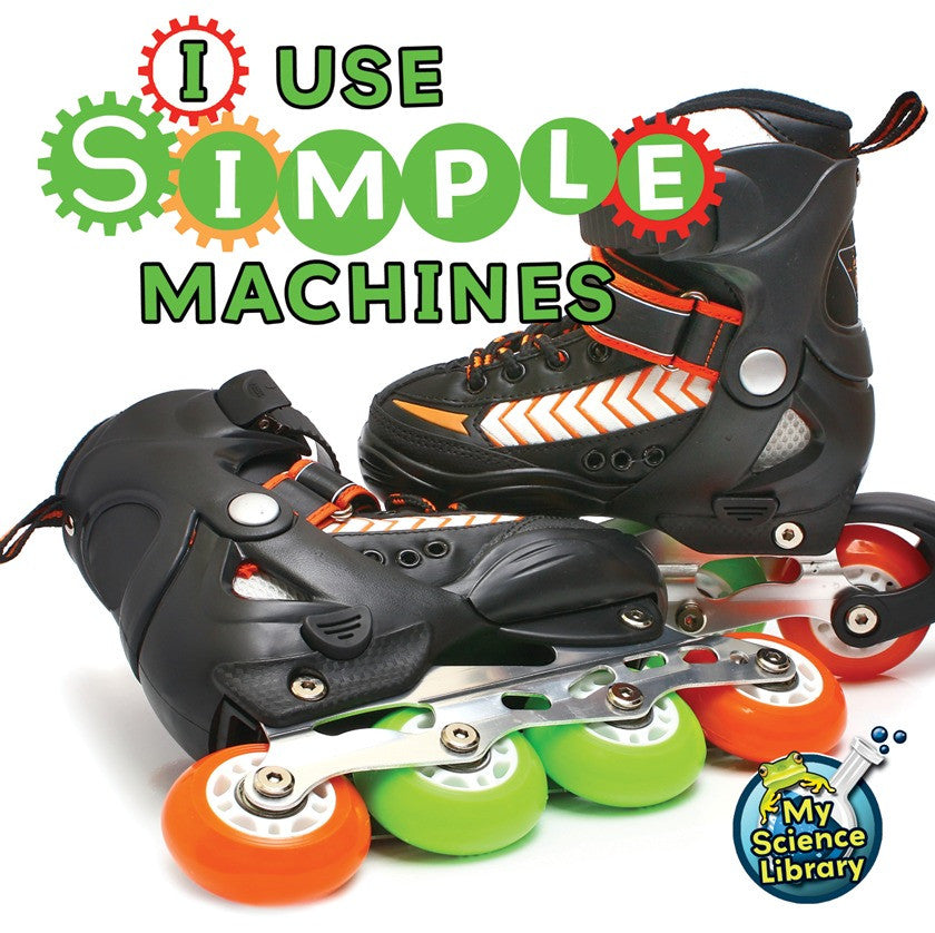 2012 - I Use Simple Machines (eBook)