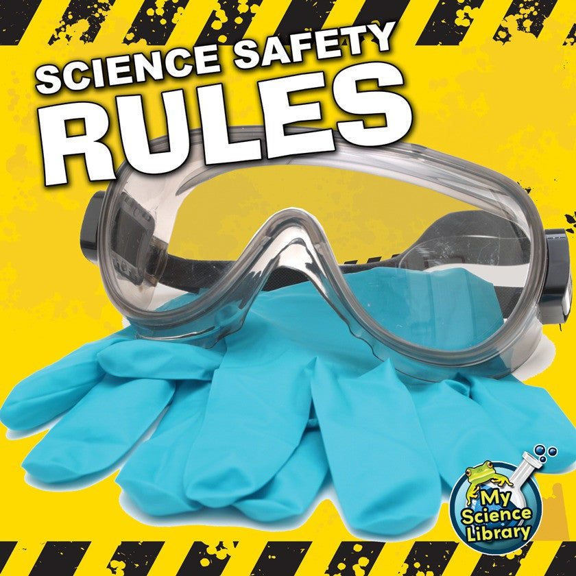 2012 - Science Safety Rules (Paperback)