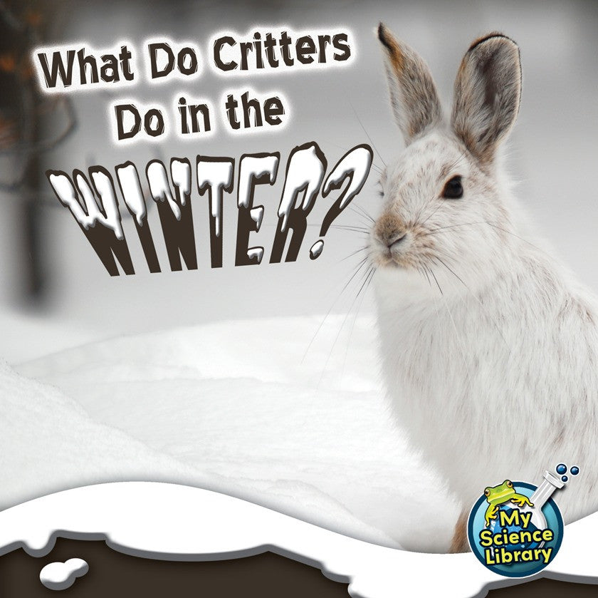2012 - What Do Critters Do In The Winter? (eBook)