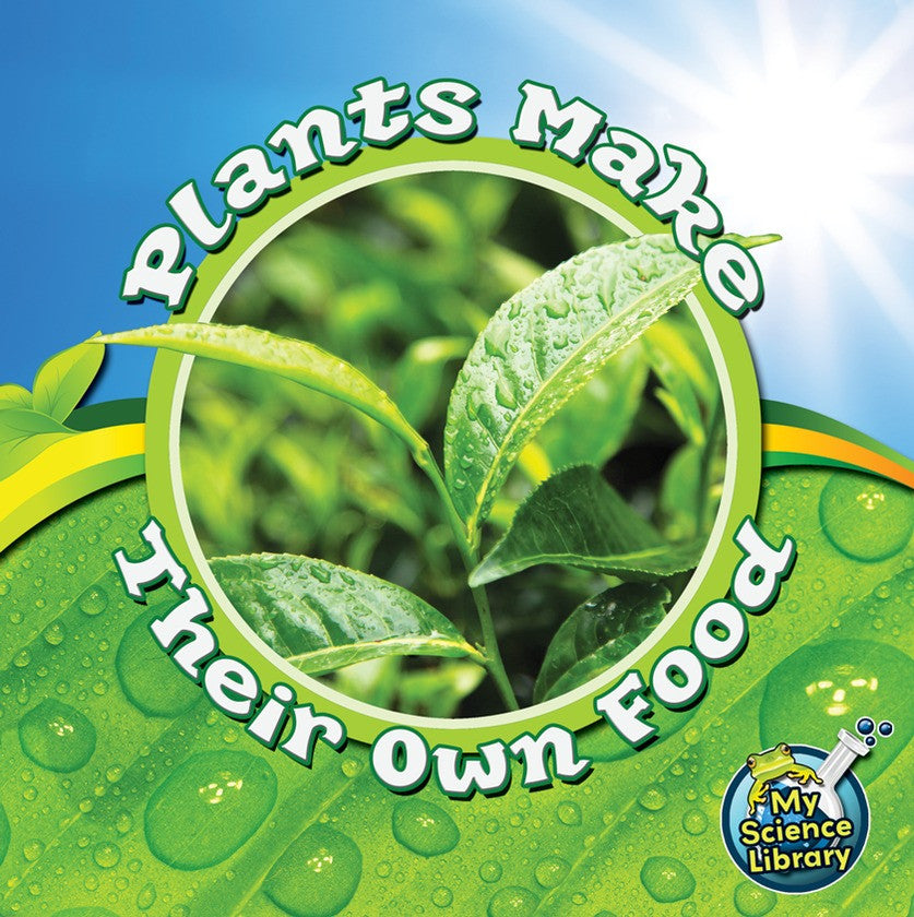 2012 - Plants Make Their Own Food (eBook)