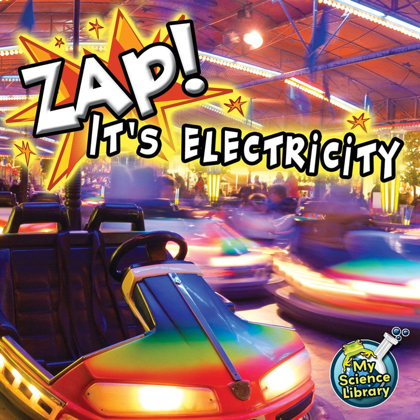 2012 - Zap! It's Electricity! (Paperback)