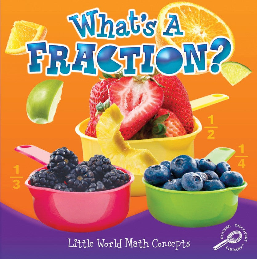 2012 - What's A Fraction? (Paperback)