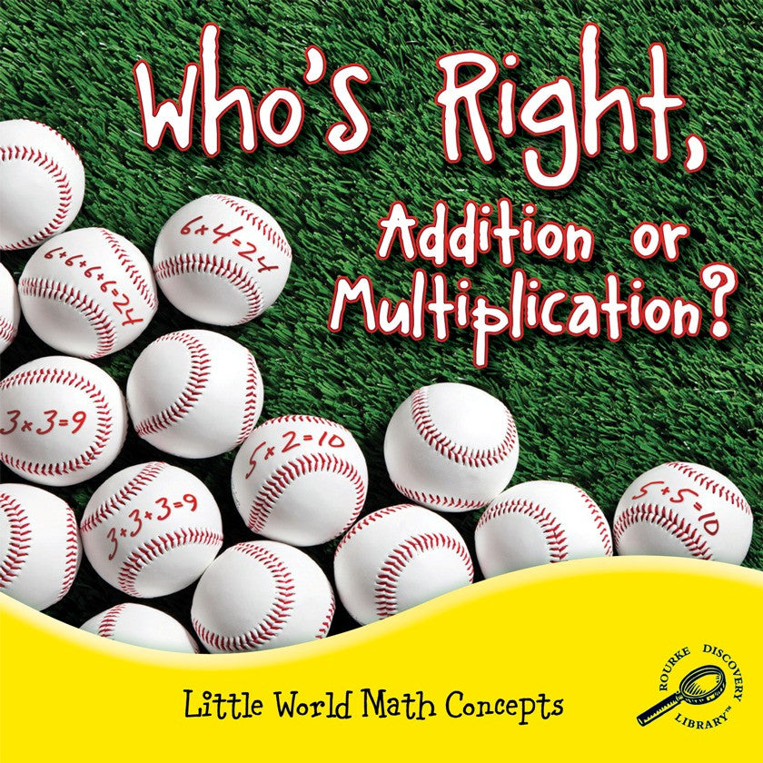 2012 - Who's Right, Addition Or Multiplication? (Paperback)