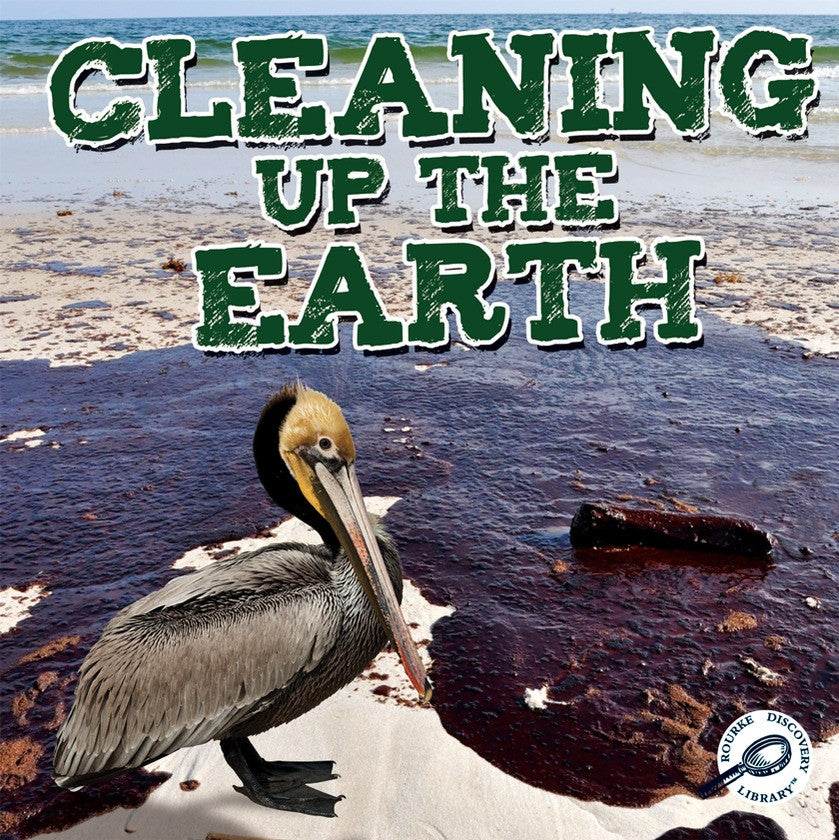 2012 - Cleaning Up The Earth (Paperback)