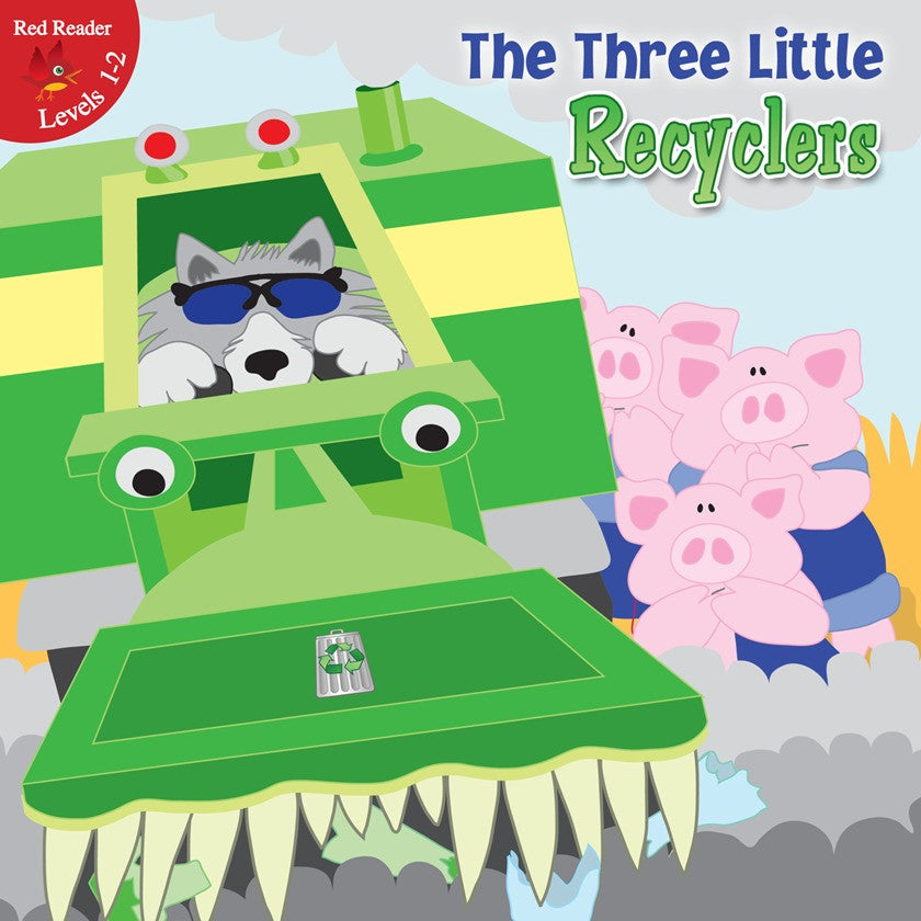 2012 - The Three Little Recyclers (Paperback)