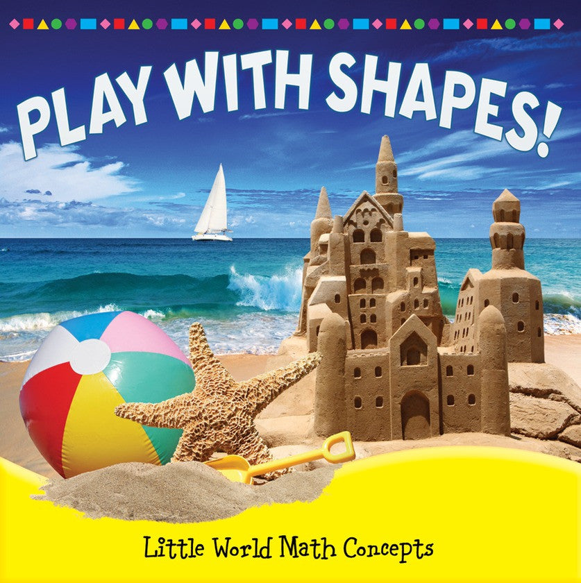 2013 - Play With Shapes! (Paperback)