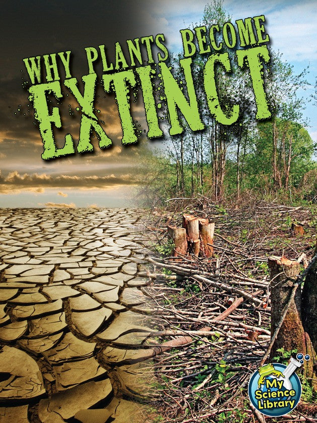 2013 - Why Plants Become Extinct (Hardback)
