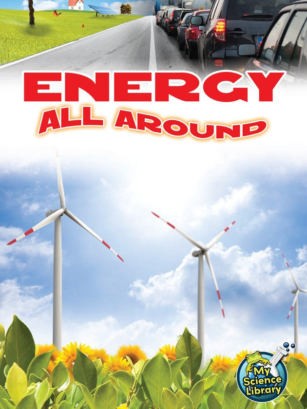 2013 - Energy All Around (Paperback)