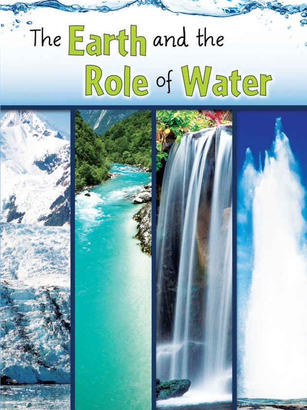 2013 - The Earth and The Role of Water (Paperback)