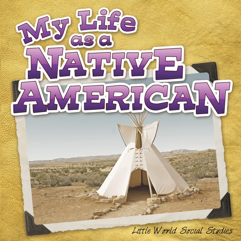 2013 - My Life As A Native American (Paperback)