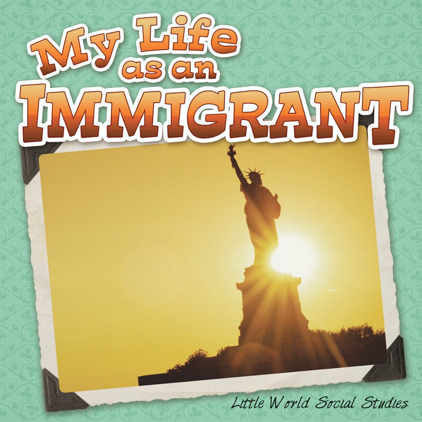 2013 - My Life As An Immigrant (eBook)