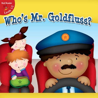 2013 - Who's Mr. Goldfluss? (Paperback)