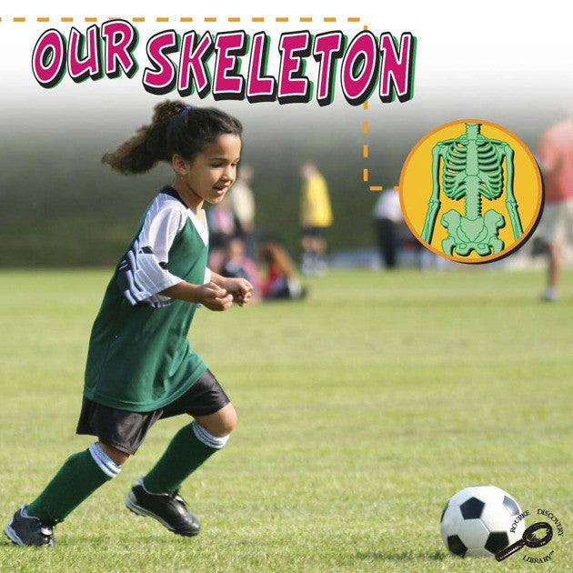 2008 - Our Skeleton (Interactive eBook)