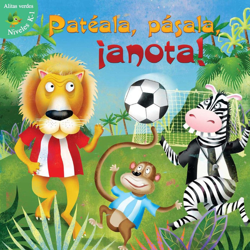 2012 - Patéala, pásala, ¡Anota! (Kick, Pass, Score)  (eBook)