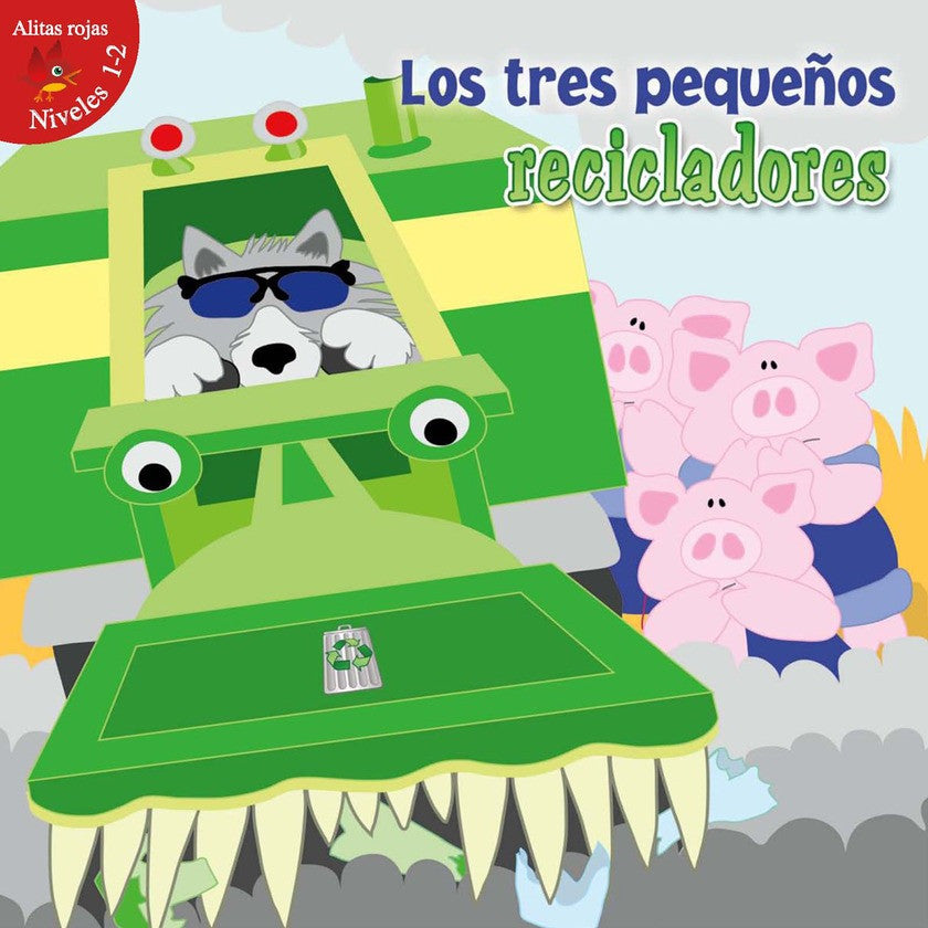 2012 - Los tres pequeños recicladores (The Three Little Recyclers)  (eBook)