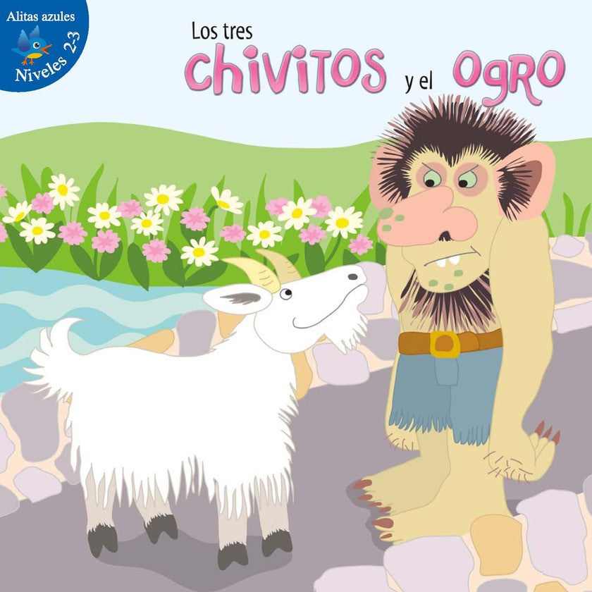 2012 - Los tres chivitos y el ogro (The Three Billy Goats and Gruff)  (Paperback)