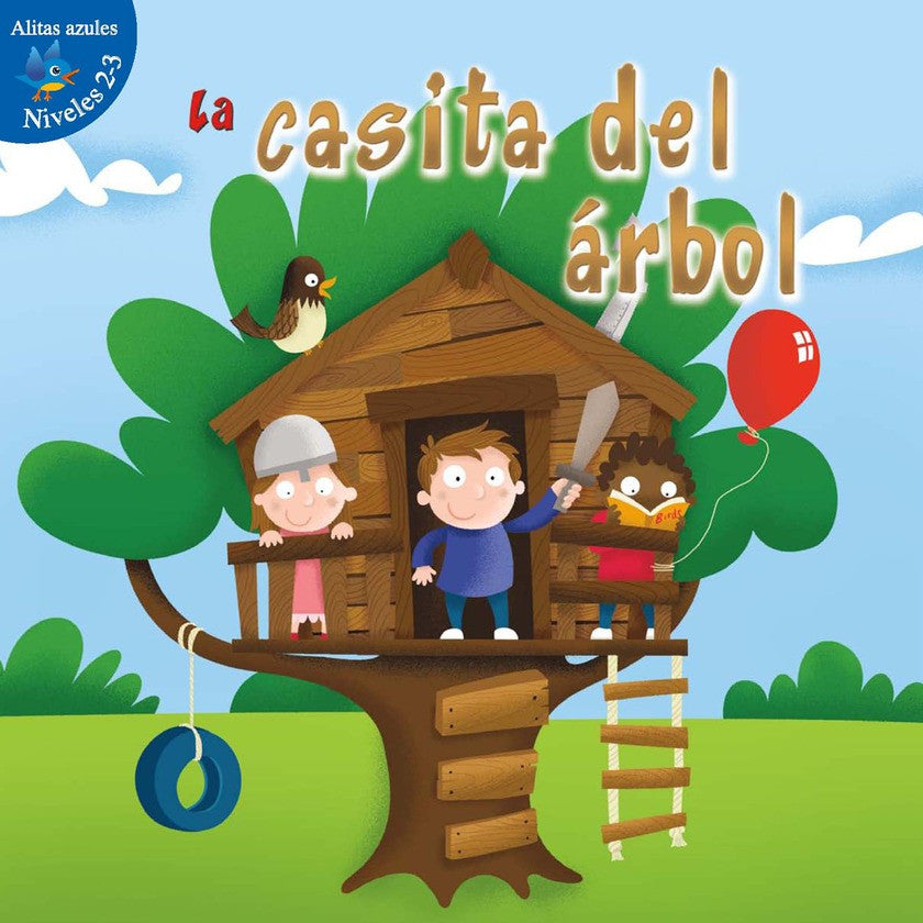 2012 - La casita del árbol (The Tree Fort)  (Paperback)