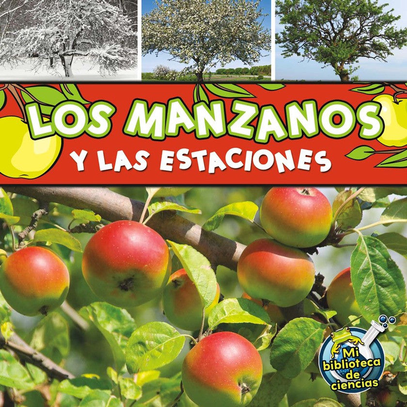 2012 - Los manzanos y las estaciones (Apple Trees and The Seasons) (Paperback)