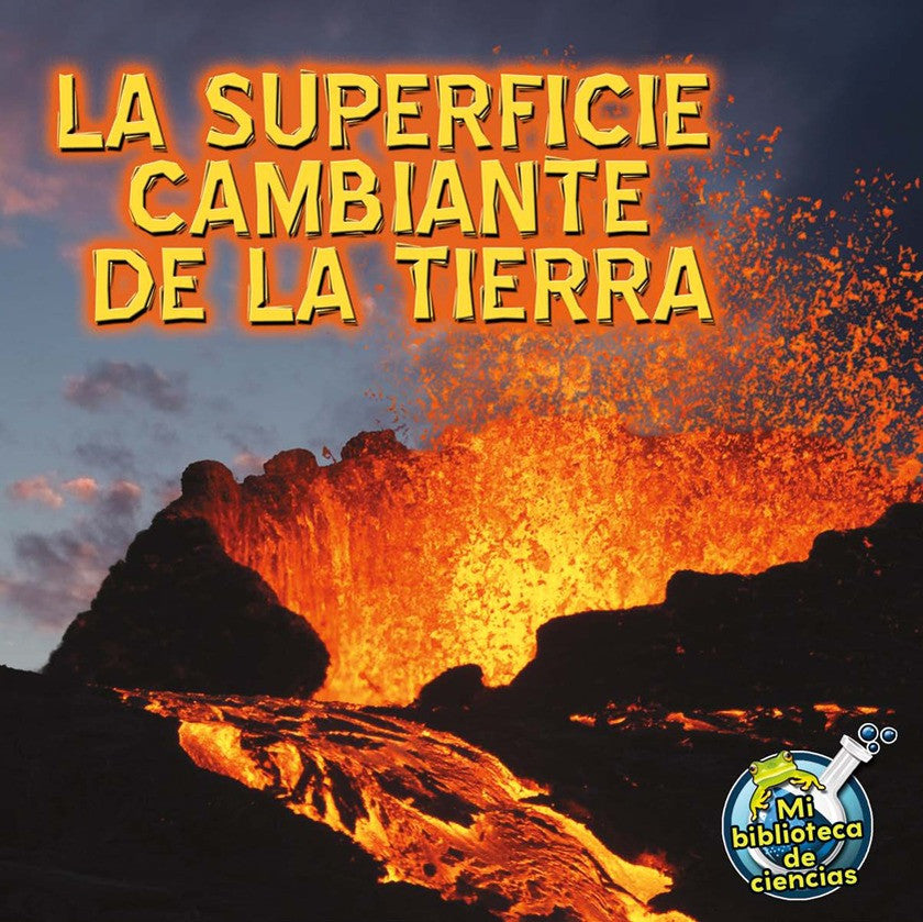 2012 - La superficie cambiante de la tierra (Earth's Changing Surface) (eBook)