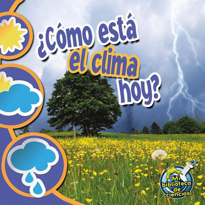 2012 - ¿Cómo está el clima hoy? (What's The Weather Like Today?) (Paperback)