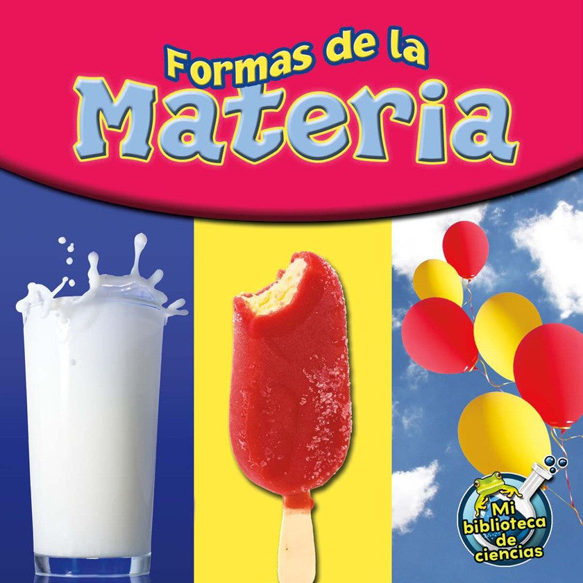 2012 - Formas de la materia (Matter Comes In All Shapes) (Paperback)