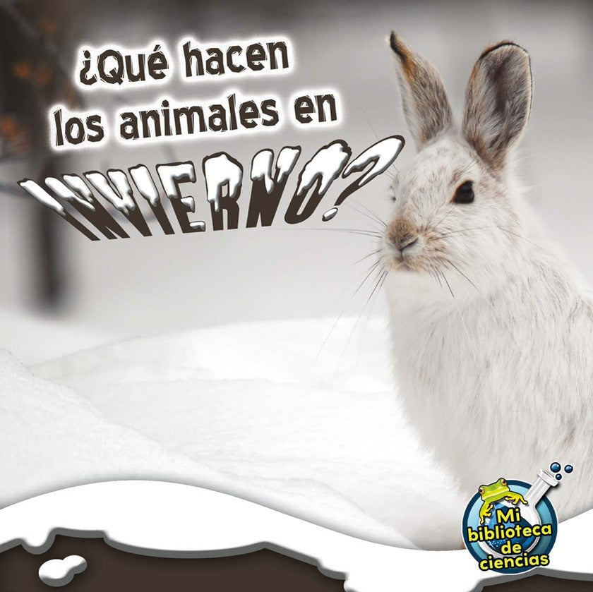 2012 - ¿Qué hacen los animales en invierno? (What Do Critters Do In The Winter?) (Paperback)