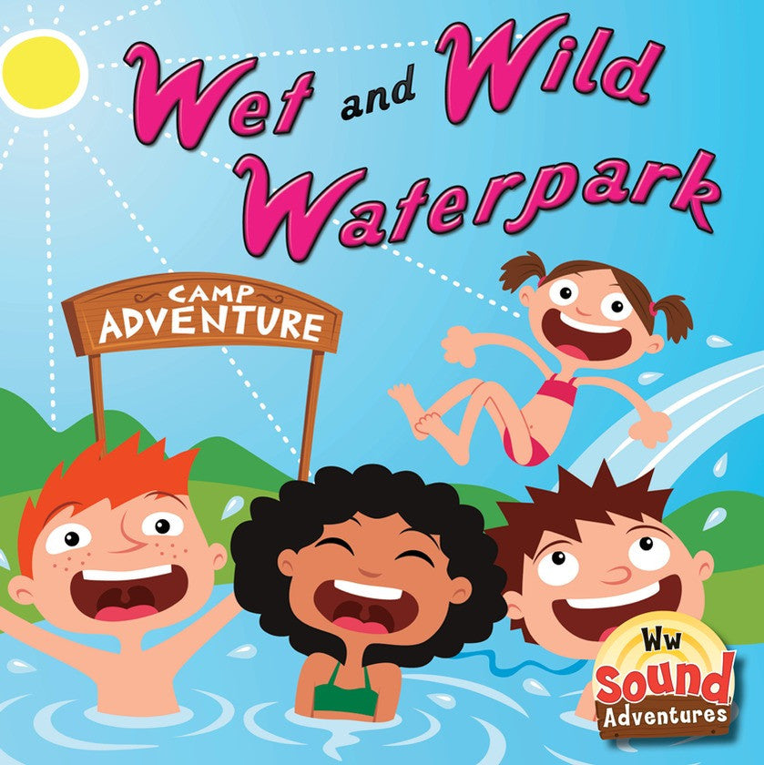 2013 - Wet and Wild Waterpark  (eBook)