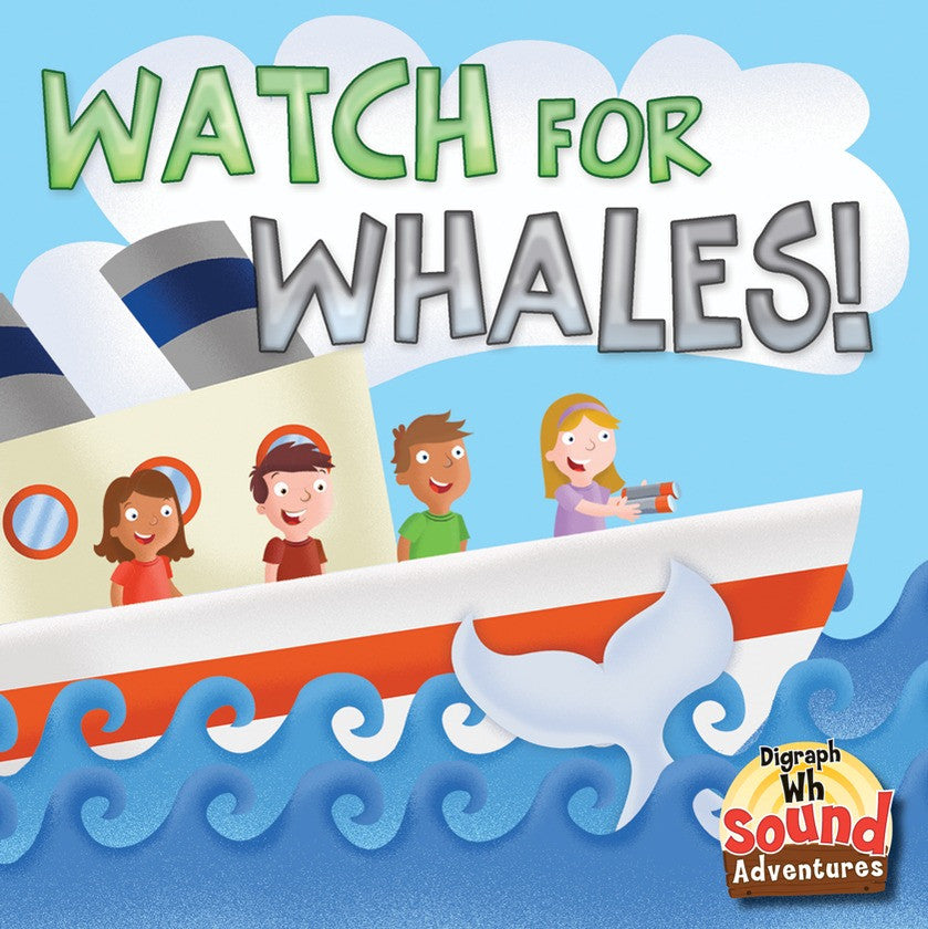 2013 - Watch For Whales!  (eBook)