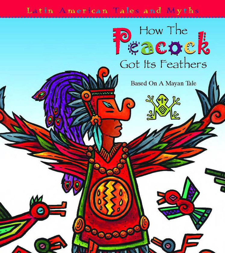 2007 - How The Peacock Got Its Feathers (eBook)