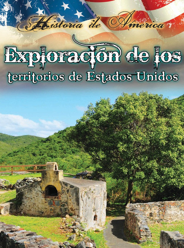 2014 - Exploración de los territorios de estados unidos (Exploring the Territories of the United States) (Paperback)