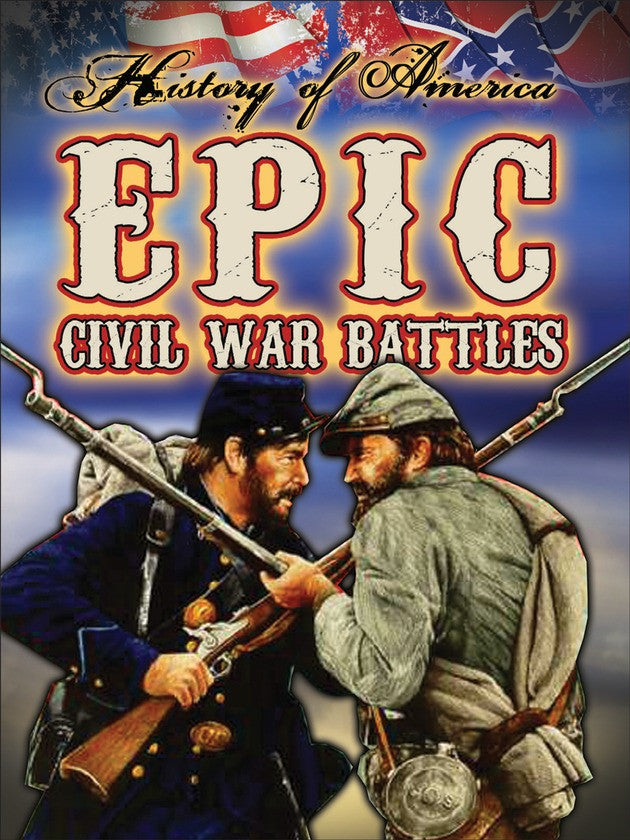 2014 - Epic Civil War Battles (Hardback)