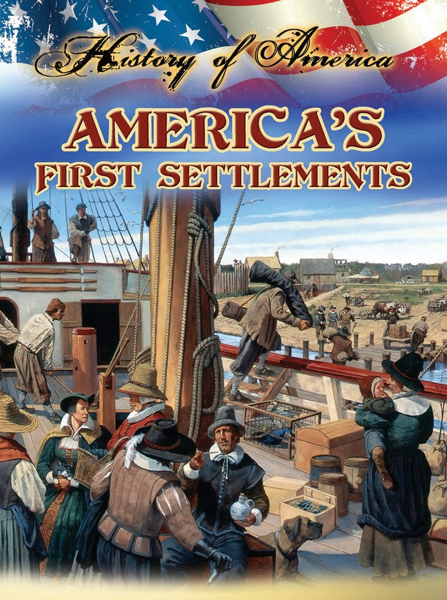 2014 - America's First Settlements (Paperback)