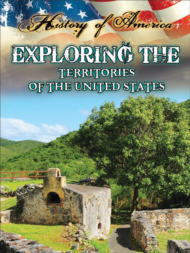 2014 - Exploring The Territories Of The United States (Hardback)