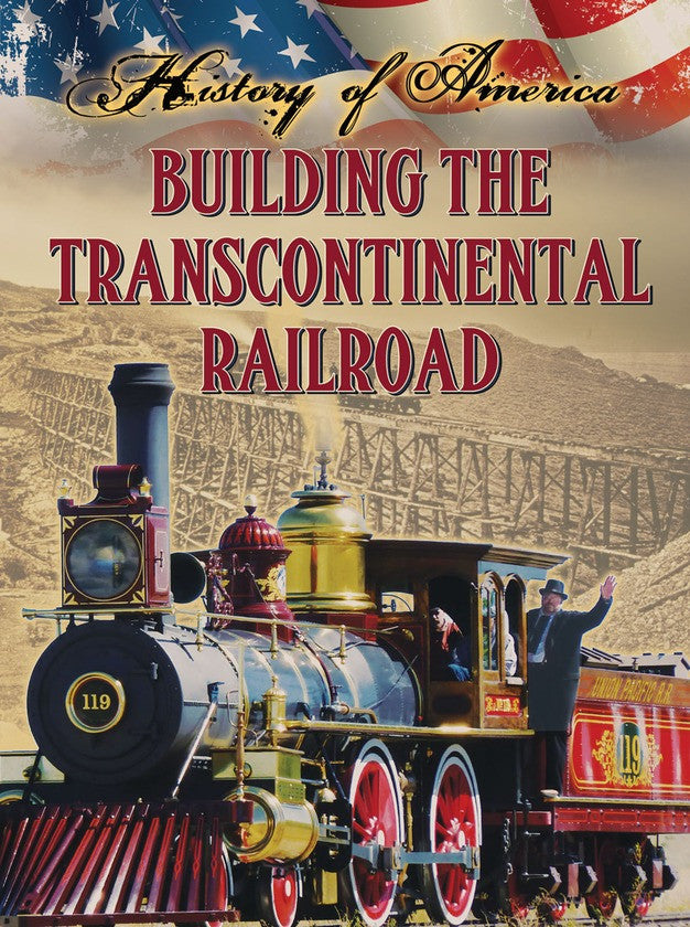2014 - Building The Transcontinental Railroad (eBook)