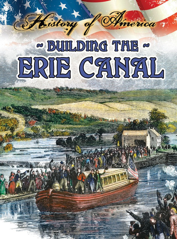 2014 - Building The Erie Canal (Paperback)