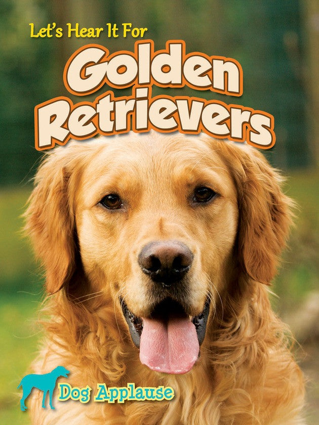 2014 - Let's Hear It For Golden Retrievers (Hardback)