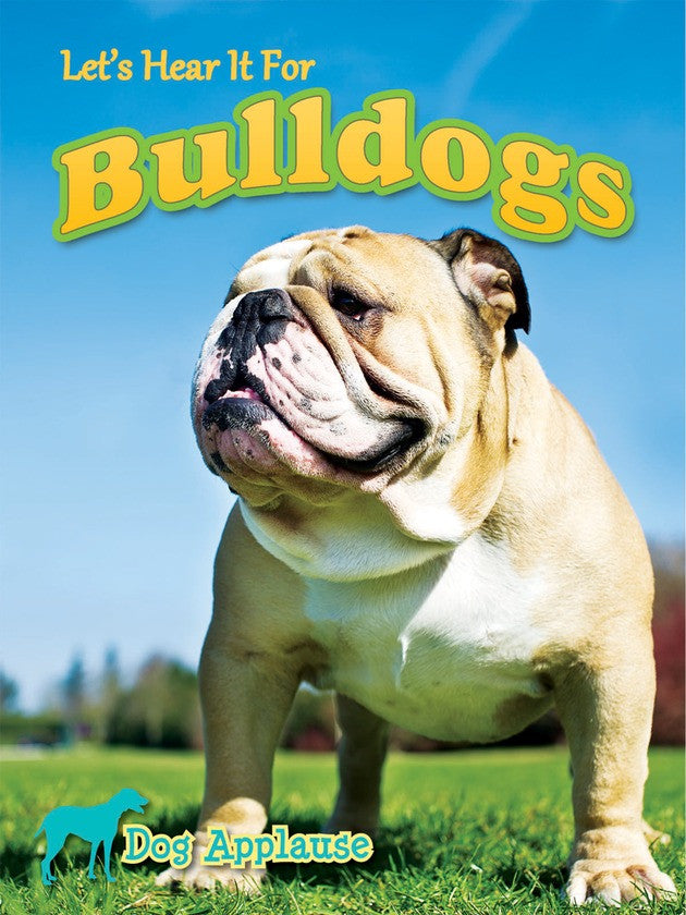 2014 - Let's Hear It For Bulldogs (Hardback)
