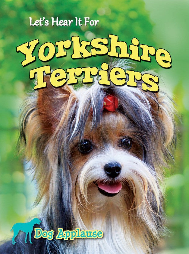 2014 - Let's Hear It For Yorkshire Terriers (Hardback)