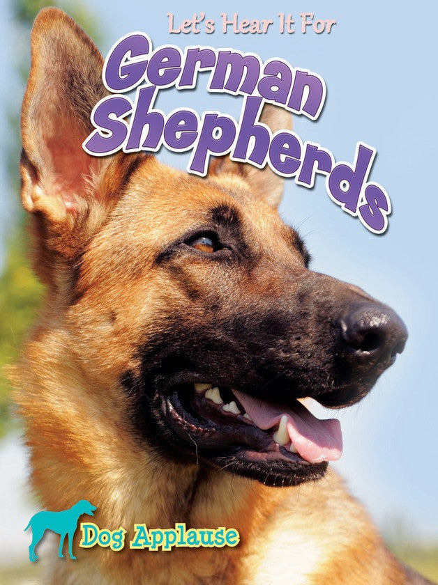 2014 - Let's Hear It For German Shepherd (Paperback)