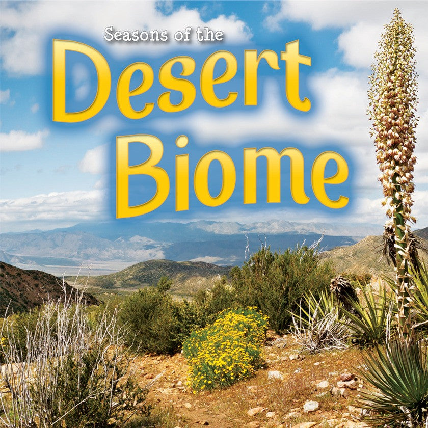 2014 - Seasons Of The Desert Biome (Hardback)