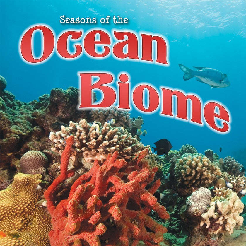 2014 - Seasons Of The Ocean Biome (Paperback)