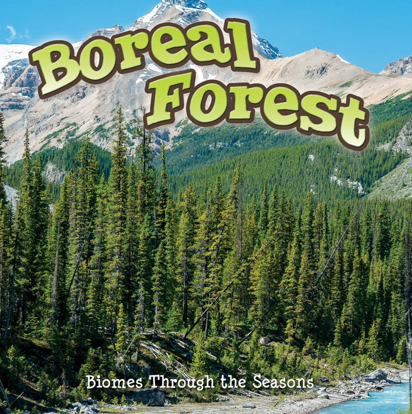 2014 - Seasons Of The Boreal Forest Biome (Paperback)