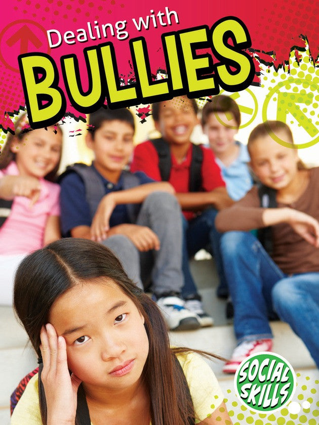 2014 - Dealing With Bullies (Hardback)