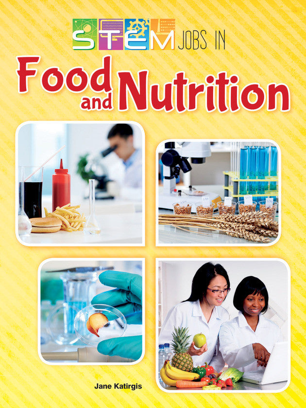 2015 - STEM Jobs in Food and Nutrition (Hardback)
