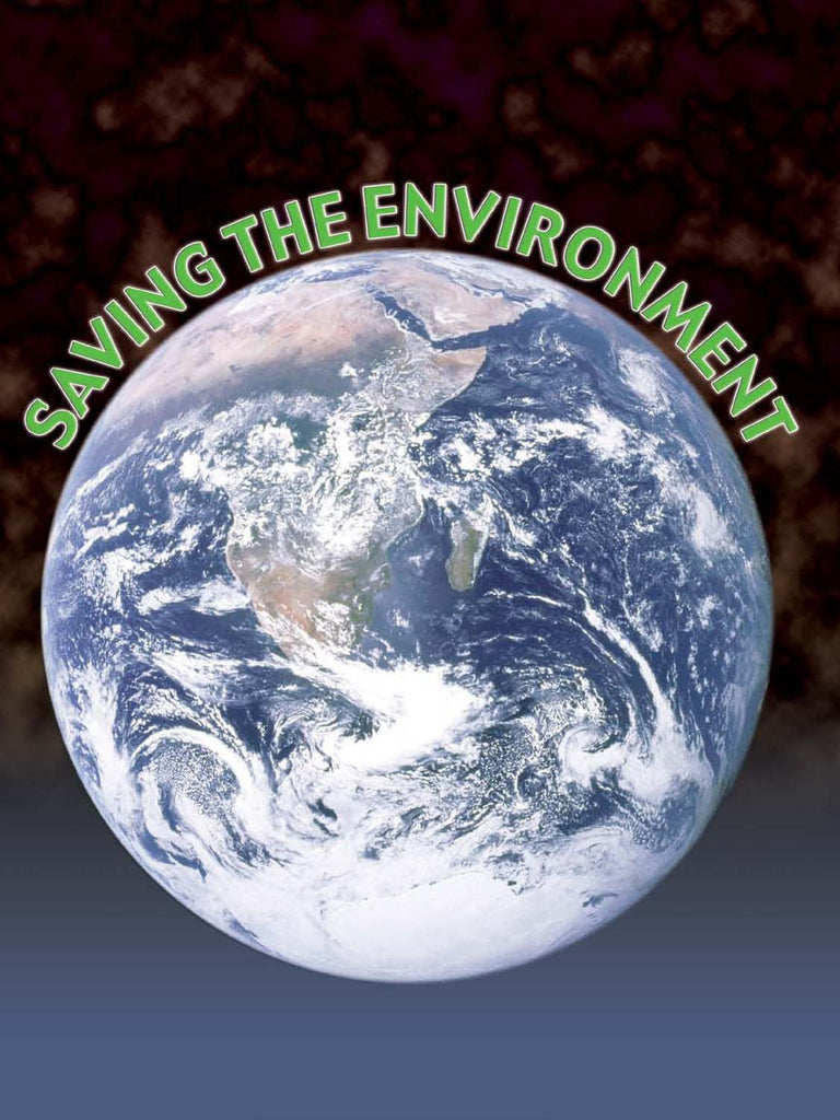2009 - Saving The Environment (Paperback)