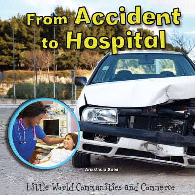 2015 - From Accident to Hospital (Paperback)