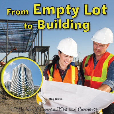 2015 - From Empty Lot to Building (Hardback)
