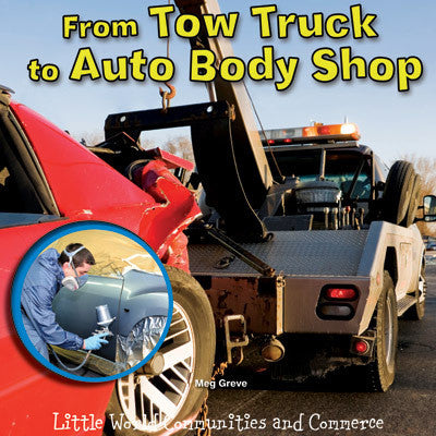 2015 - From Tow Truck to Auto Body Shop (Paperback)