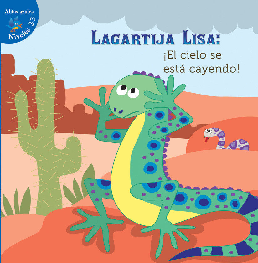 2016 - Lagartija Lisa: ¡El cielo se está cayendo! (Lizzie Little, The Sky is Falling!) (Hardback)